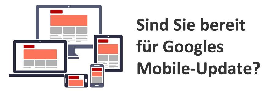 Sind Sie bereit für Googles mobiles Update?